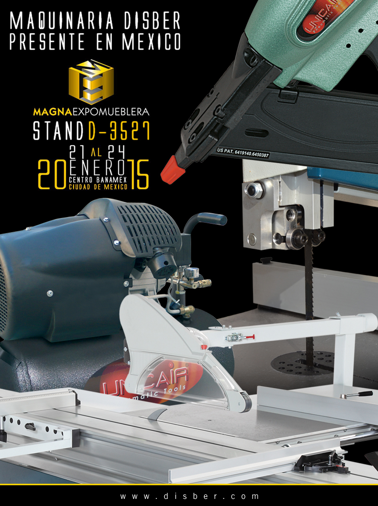 Maquinaria Disber presente en la Feria ExpoPromueble de la XX MAGNAEXPOMUEBLERA 2015