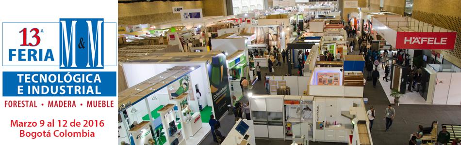 Feria M&M 2016 Bogotá: Feria de tecnología industrial mueble y madera, Colombia